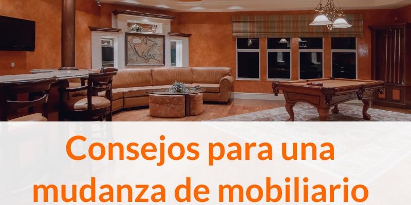 Consejos para una mudanza con mobiliario
